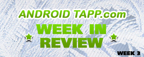 Android Tapp Week 3 in Review (2009)