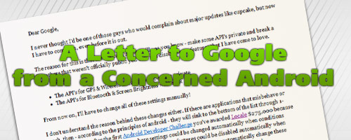 A Letter to Google from a Concerned Android
