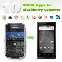 10 DROID Apps for Blackberry Converts