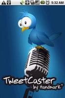 TweetCaster Start Screen