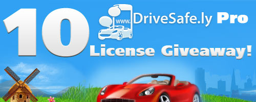 10 Drivesafe.ly Pro License Giveaway!