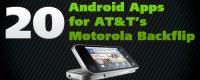 20 Android Apps for AT&T's Motorola Backflip