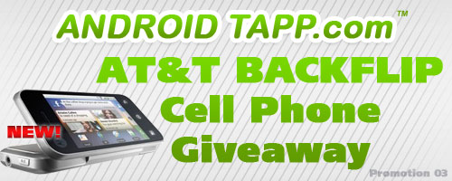 AndroidTapp.com Giving Away AT&T Motorola BACKFLIP Phone