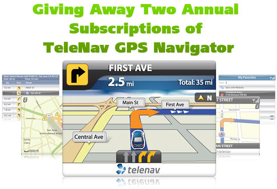 Giving Away Two Annual Subscriptions of TeleNav GPS Navigator