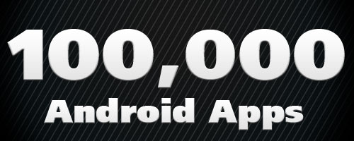 Android Apps Tip 100,000!