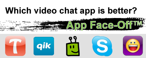Tango, Qik, Fring, Skype, Yahoo Messenger: Which video chat app is better?