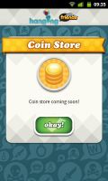 Hanging with Friends - Coin store coming soon!