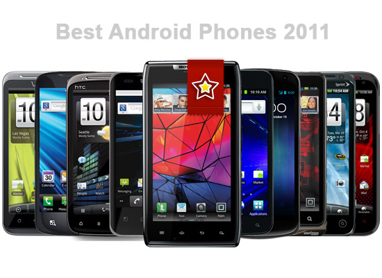 Best Android Phones 2011 - AndroidTappBest Android Phones 2011
