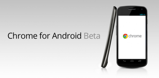 Chrome Beta released for Android, available for Ice Cream Sandwich devices only