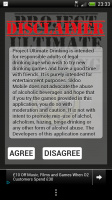 Project Ultimate Drinking Game - Disclaimer