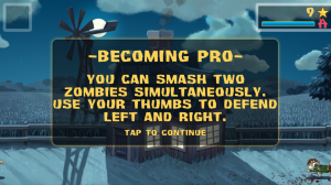 ZombieSmash - Tutorials occur during early levels