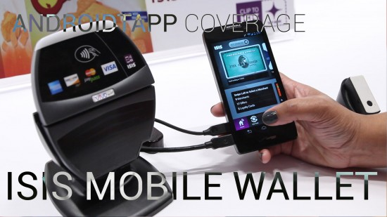 ISIS Mobile Wallet for Verizon – Wave To Pay (Hands-on Video)