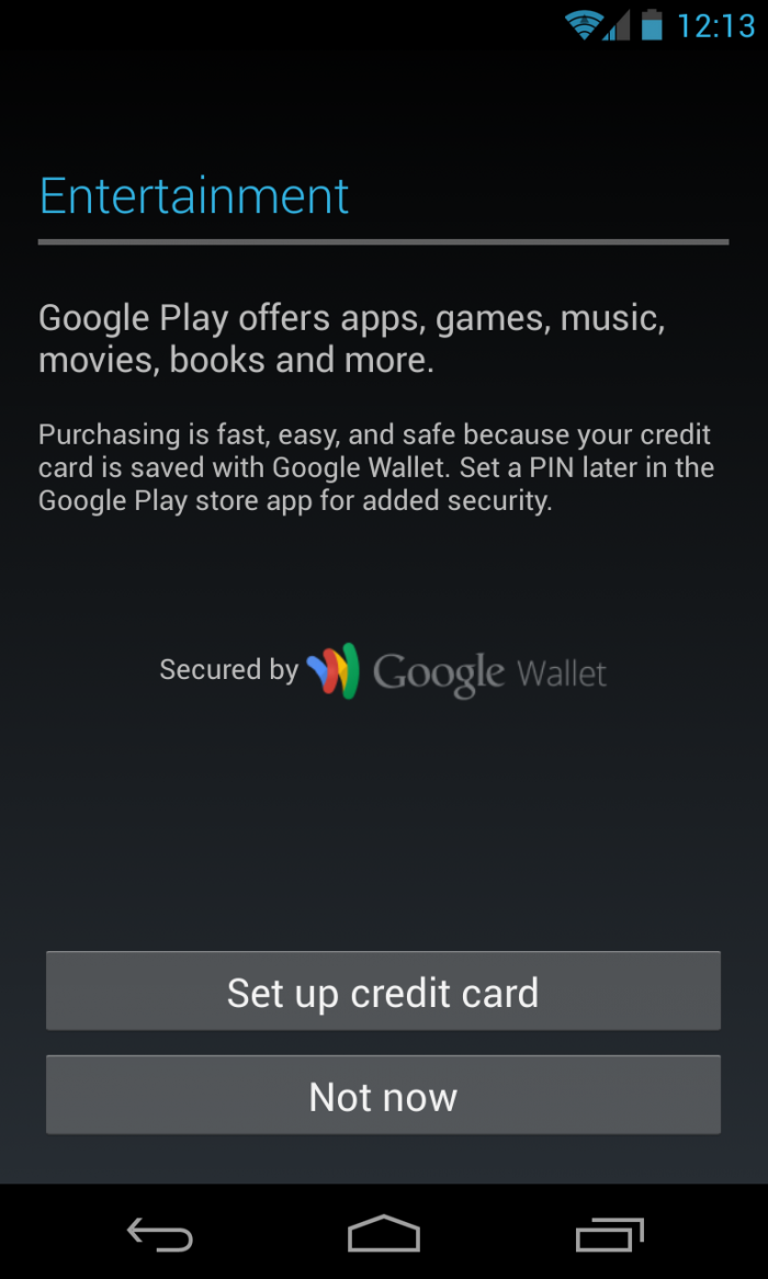 Option to enter your credit card details in order to make purchases from Google Play.