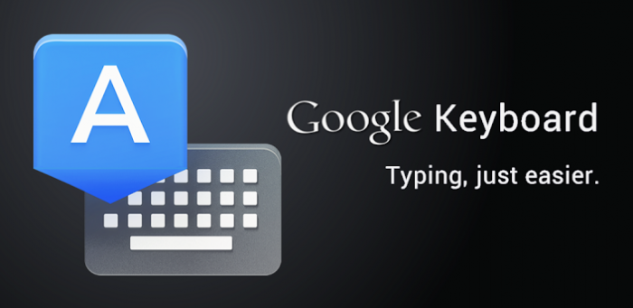 (New App) Google Keyboard – Tap, slide & voice type plus next word prediction