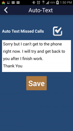 I'm at Work Trial Ringer Volume - Auto Text Missed Caller