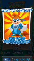 Squirly - Use Power-ups to Continue