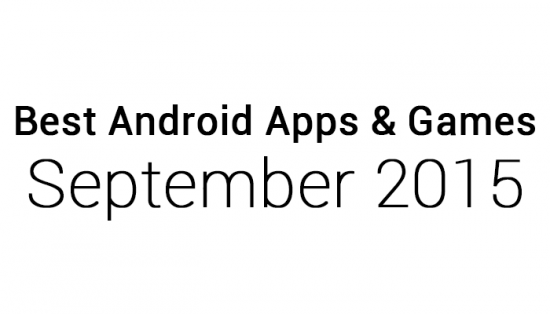 Best Android Apps & Games: September 2015