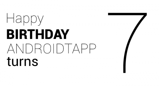 Happy Birthday AndroidTapp Turns 7!