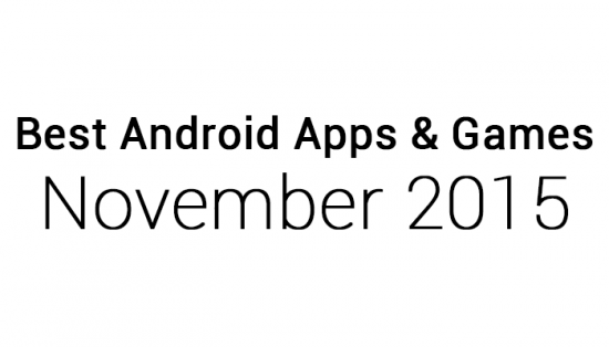 Best Android Apps & Games: November 2015