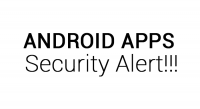 Android Apps Security Alert