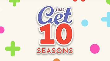 Just Get 10 – Seasons