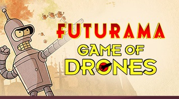 Futurama: Game of Drones