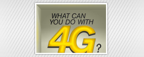 4G Android Apps: Imagine the Possibilities