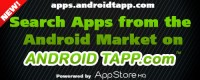 Search Apps from the Android Market on AndroidTapp.com!