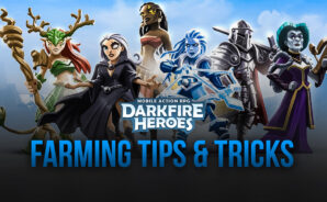 Best Darkfire Heroes Farming Tips and Tricks