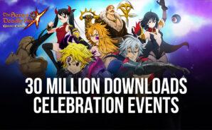 Seven Deadly Sins: Grand Cross – 30 Million Download Celebrations Events
