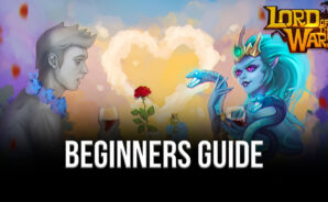 Beginner's Guide to Playing Lord of The Wars: Kingdoms