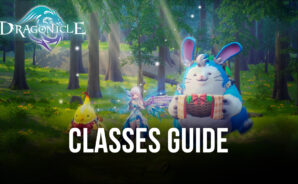 Dragonicle Class Guide – The Best Classes For Every Playstyle