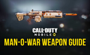 Call of Duty: Mobile Weapon Guide – Manning the War with Man-O-War