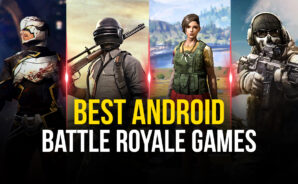 The Best Android Battle Royale Games to Play on Your PC with BlueStacks