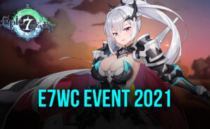 Epic Seven – New Hero Senya, Side Story, 2021 E7WC Event and Web event.