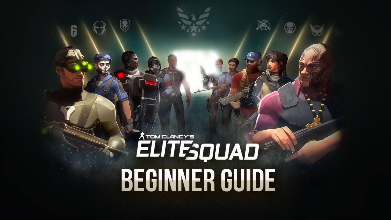 Tom Clancy's Elite Squad Tips and Tricks for Beginners