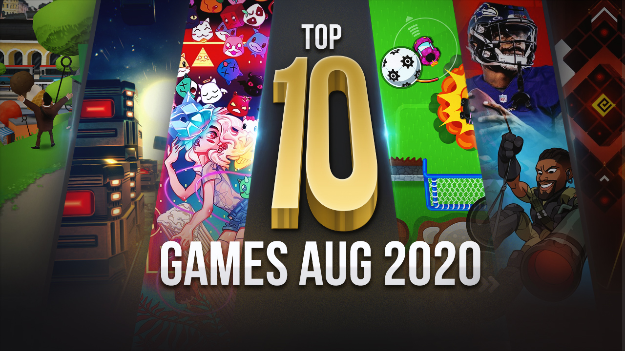 Top 10 New Android Games That Got Released in August 2020