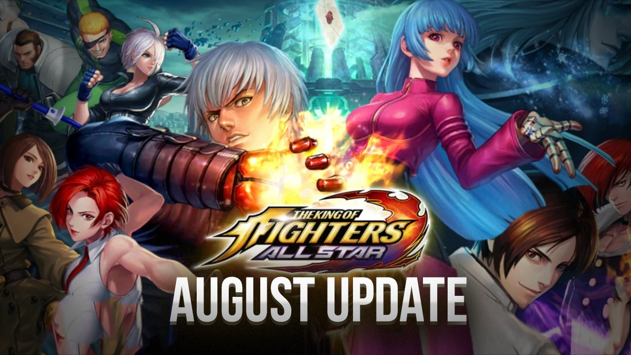 King of Fighters ALLSTAR August Update – New Challenges, Dungeons, and Rewards