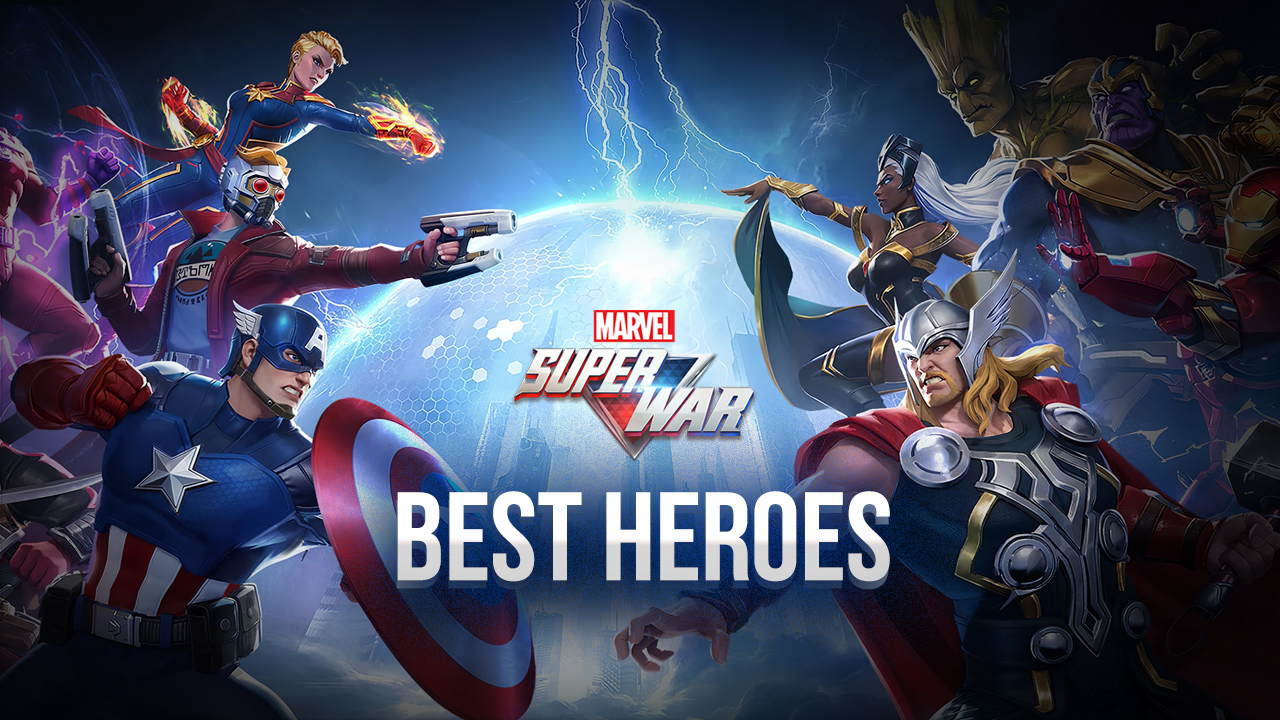 Marvel Super War Hero Tier List – The Best Heroes for Every Role