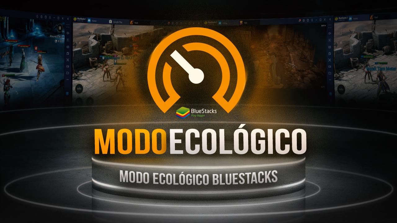 Modo Ecológico de BlueStacks – Corre Múltiples Instancias Con Menor Consumo de Recursos
