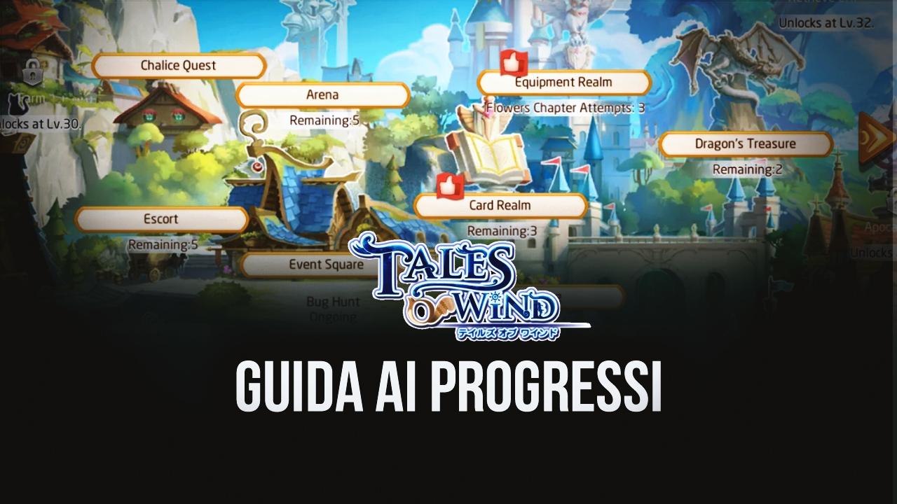 Come progredire in Tales of Wind – Le attività da svolgere ogni giorno
