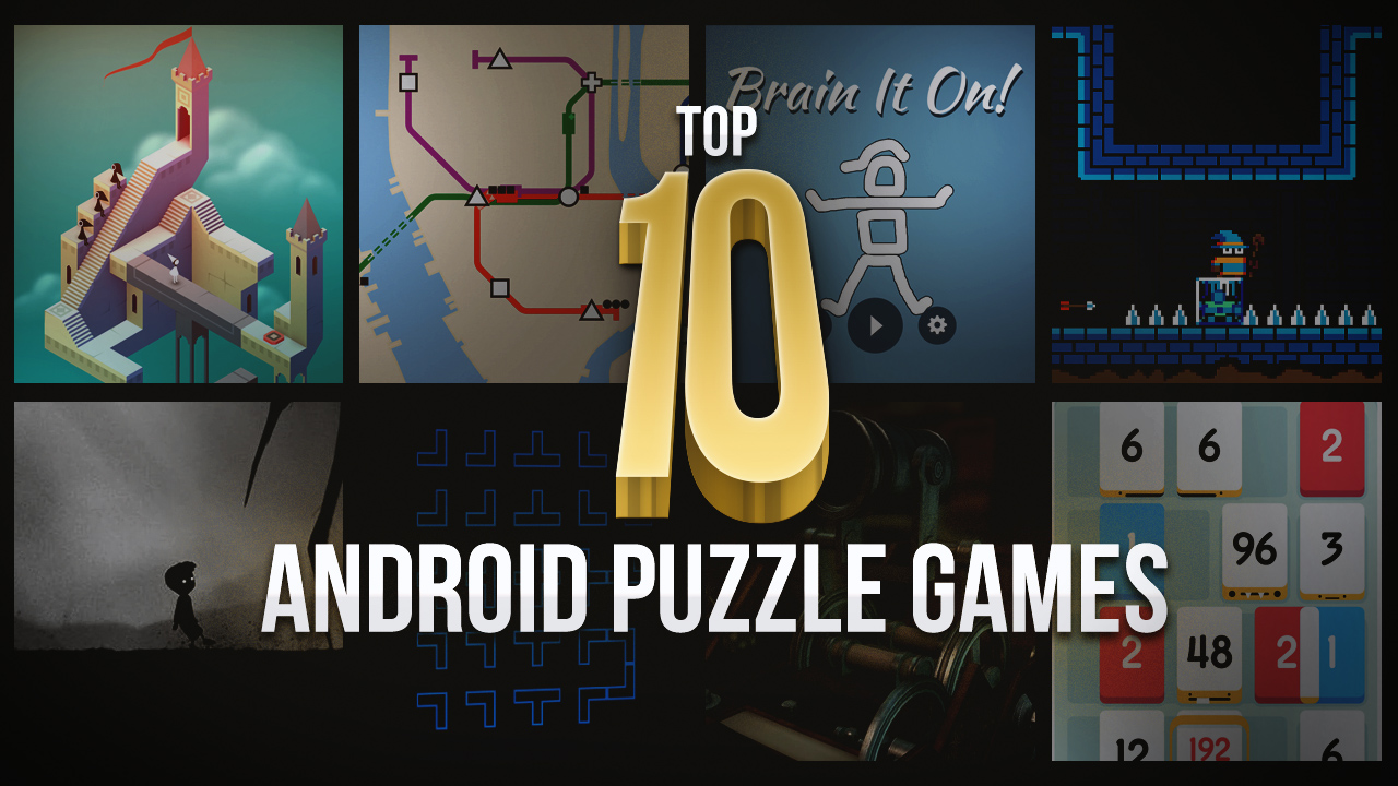 Top 10 Best Android Puzzle Games You Would Enjoy Playing