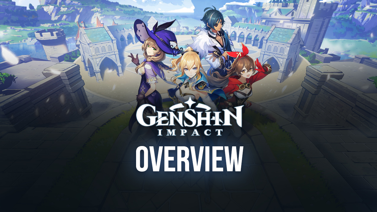 Genshin Impact Overview – Everything You Should Know Before Starting Your Journey in Teyvat