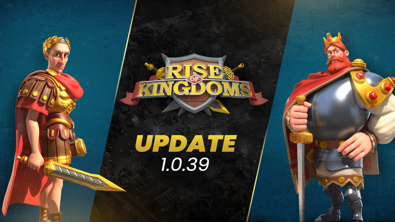 Rise of Kingdoms 'Heroic Anthem' Update – New Camp Systems, Troop Synergies, and Much More