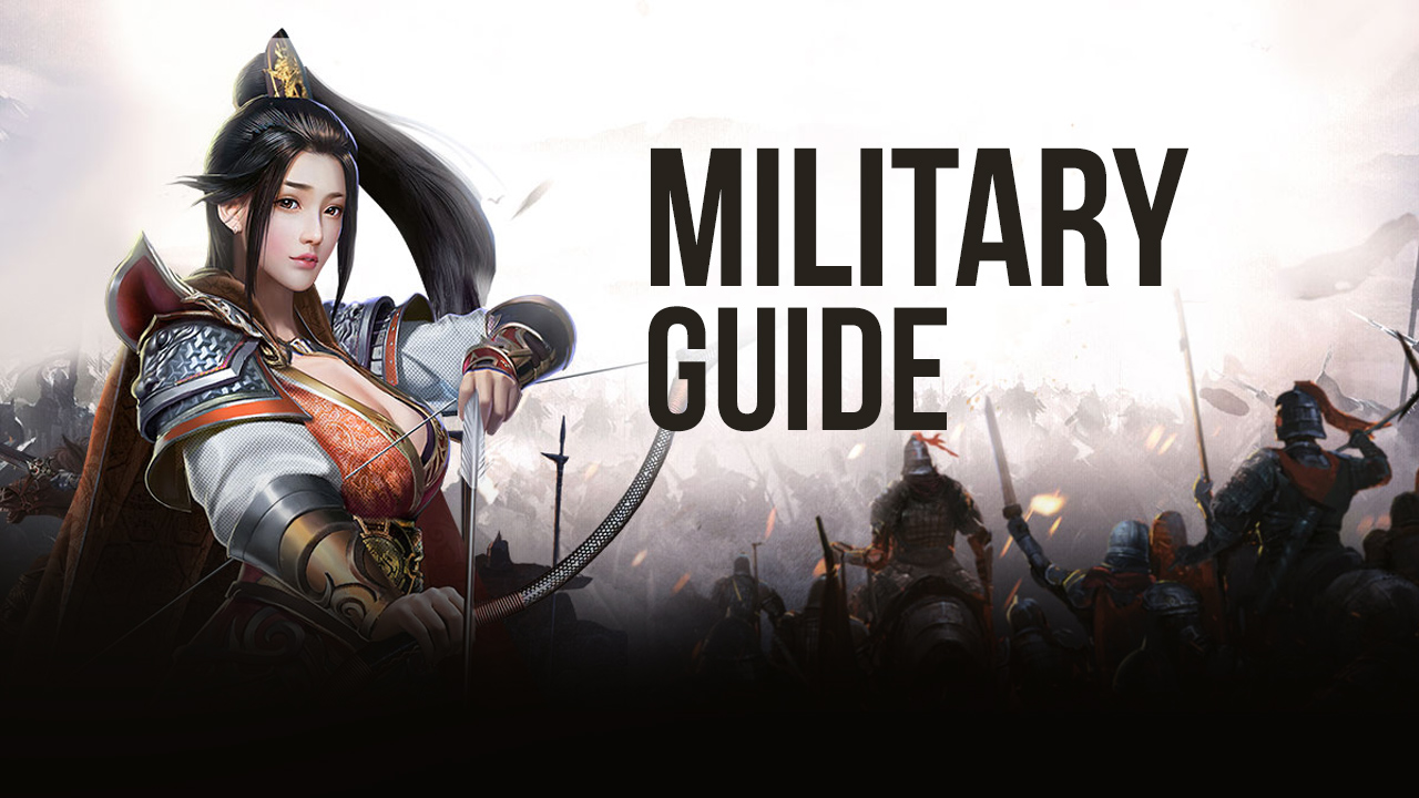 Three Kingdoms: Heroes Saga on PC – Military Guide