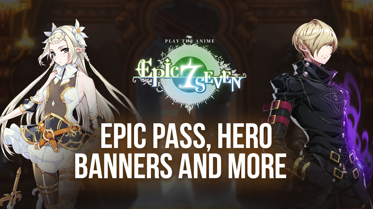 Epic Seven Halloween 2020 – Exclusive Epic Pass and Hero Banners