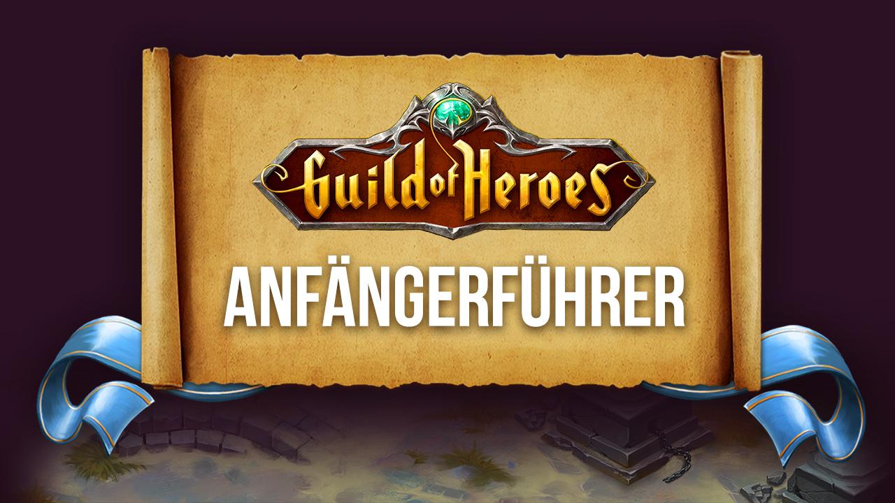 Guild of Heroes – Erste Schritte