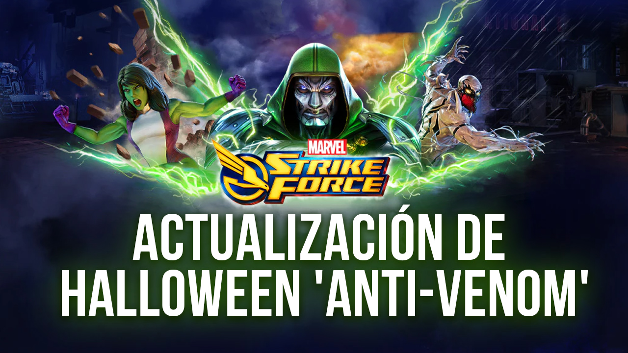 Actualización de Halloween Para Marvel Strike Force Introduce a 'Anti-Venom' y Otros Eventos Interesantes