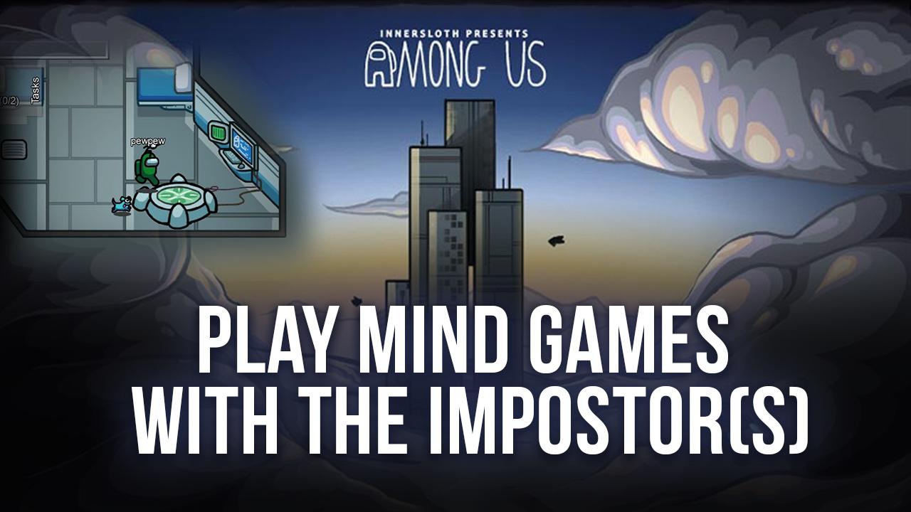 Держите предателей в страхе, играя за члена экипажа в Among Us!