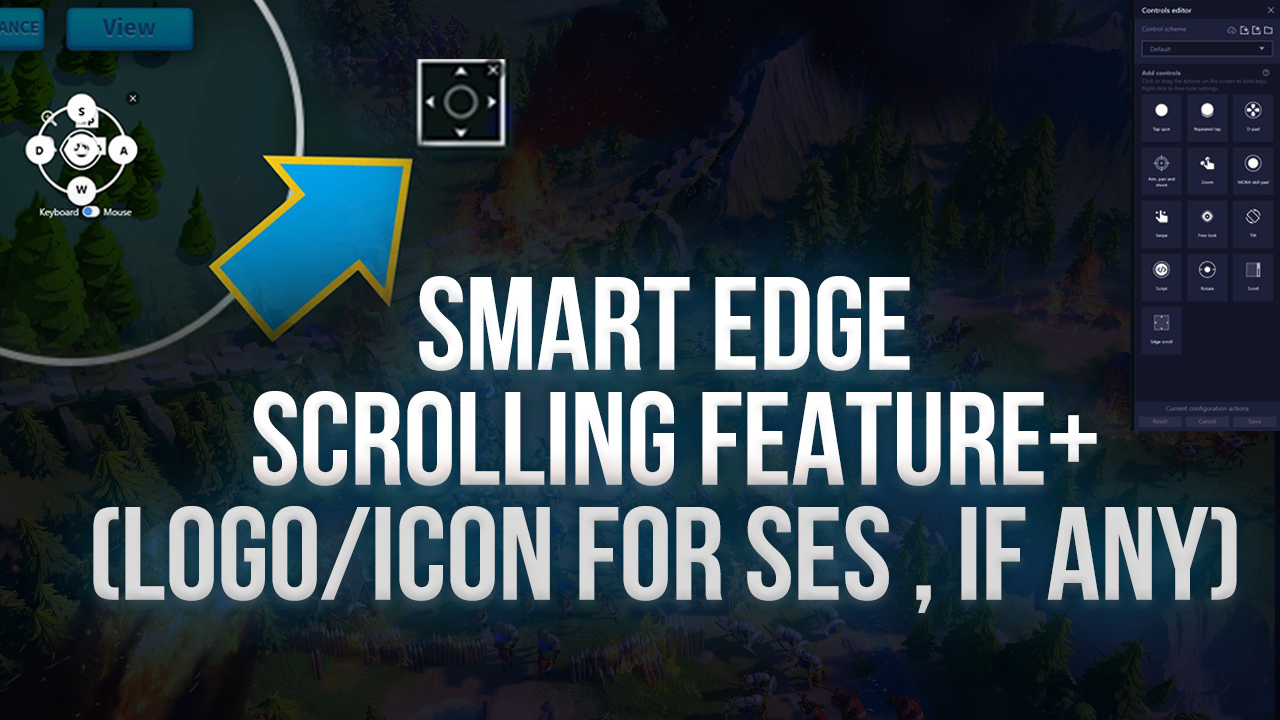 The New BlueStacks Smart Edge Scrolling Feature Will Redefine the Way You Play Rise of Kingdoms on PC